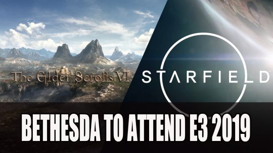 Bethesda Confirms Attendance for E3 2019
