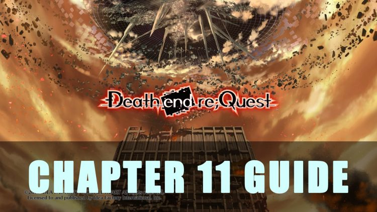 Death End Re;Quest Chapter 11 Guide