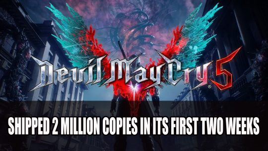 Devil May Cry 5 Shipped 2 Million Copies in Its First Two Weeks