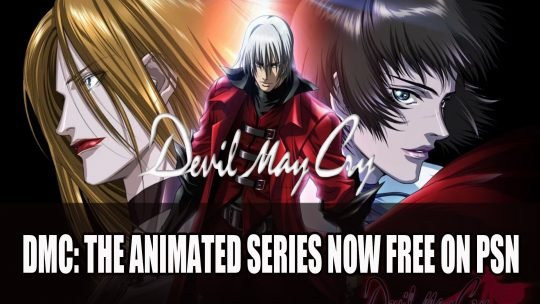 Devil May Cry 5: The Animated Series Now Free on the US Playstation Store