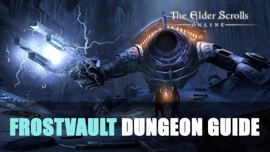 Elder Scrolls Online Frostvault Dungeon Guide