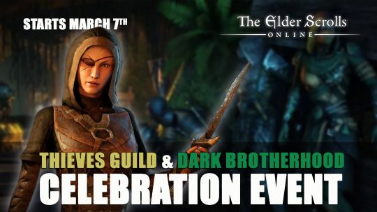 The Thieves Guild & Dark Brotherhood Celebration Starts March 7th