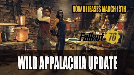 Fallout 76 Wild Appalachia Update Moved to March 13th