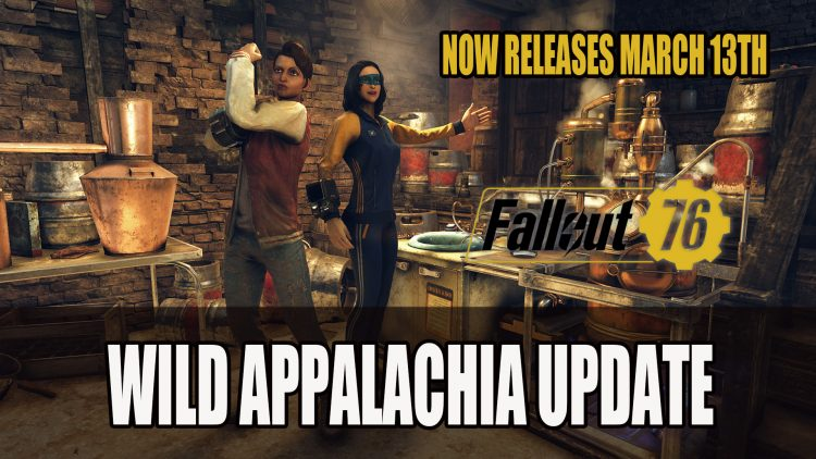 Fallout 76 Wild Appalachia Update Moved to March 13th | Fextralife
