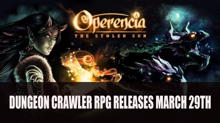 Operencia: The Stolen Sun Dungeon Crawler RPG Releases March 29th