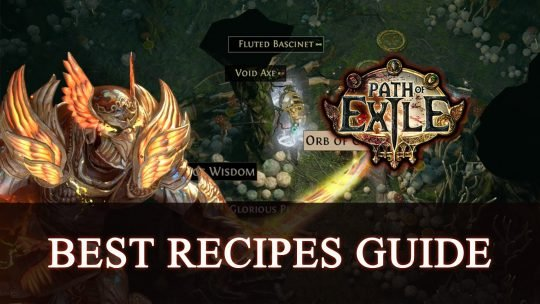 Path of Exile – Best Recipes 2019