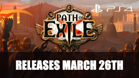 Path of Exile PS4 Release Launches on March 26th