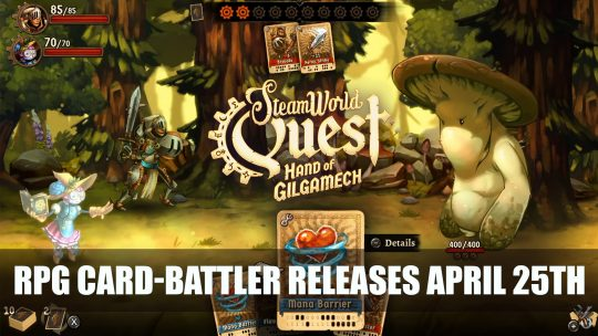 SteamWorld Quest RPG Card-Battler gets April Release Date for Switch