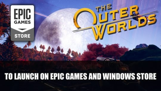 The Outer Worlds to Launch on Epic Games Store and Windows Store