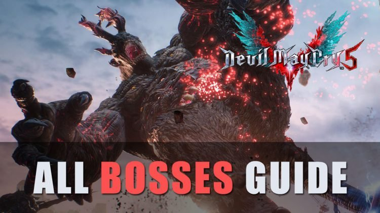 Devil May Cry 5 All Bosses Guide