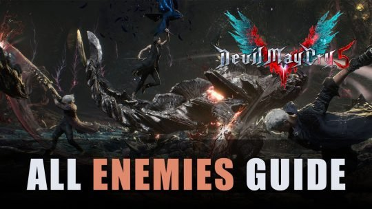 Devil May Cry 5 All Enemies Guide