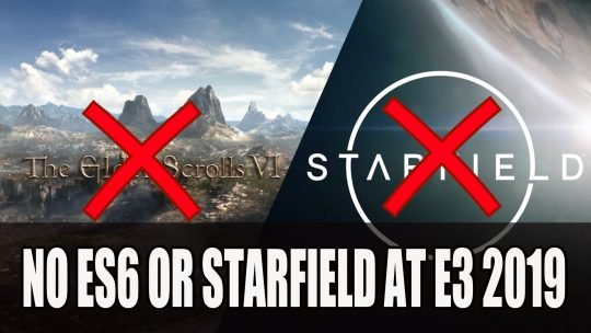 Bethesda Confirms The Elder Scrolls VI and Starfield Will Not Be at Their E3 Show