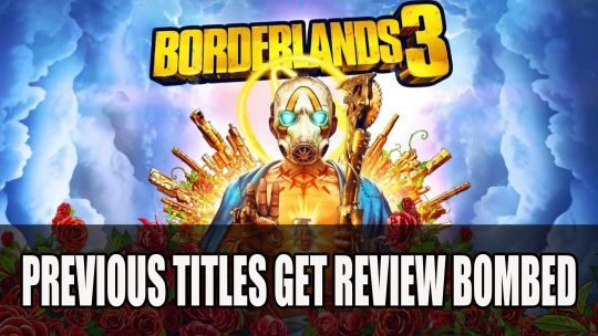 Borderlands Gets Review Bombed on Steam Due to Exclusivity News