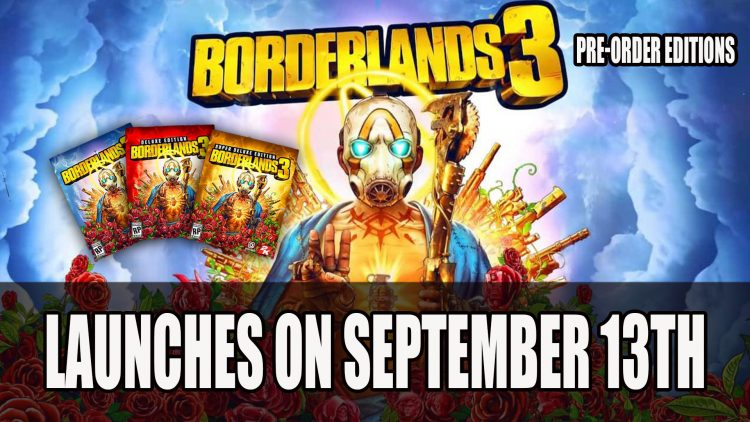 Borderlands 3 Release Date September 13th Launching Exclusively on the Epic Games Store; Pre-Order Editions