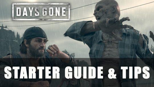 Days Gone Starter Guide & Tips
