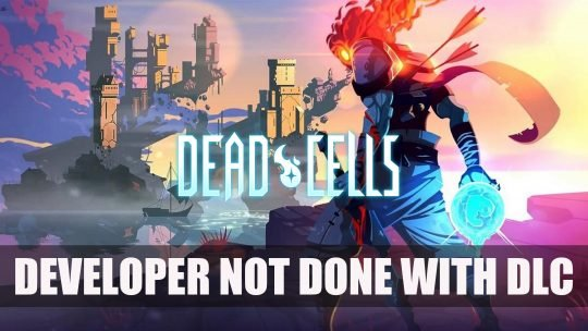 "Dead Cells Developer ""Not Stopping Anytime Soon"" for New DLC and Open to Google Stadia"