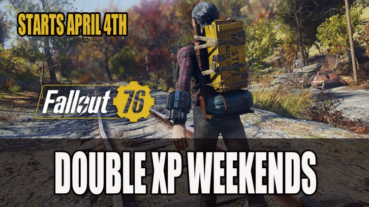 Fallout 76 Double XP Weekends Starts April 4th