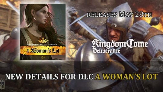 Kingdom Come Deliverance Developer Warhorse Studios Outlines Details for A Woman's Lot DLC