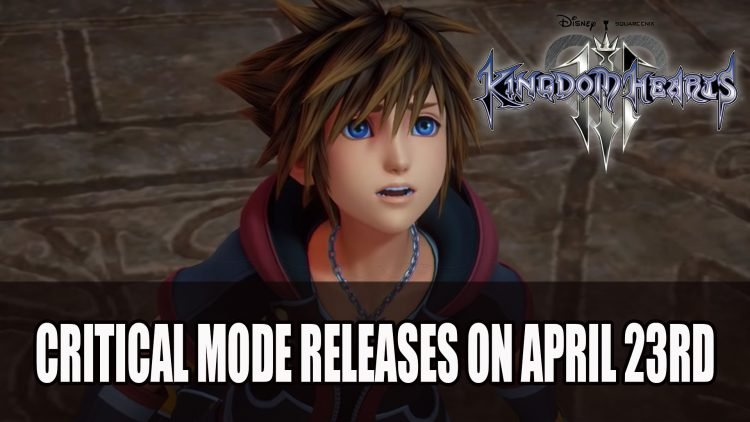 Kingdom Hearts 3 Critical Mode Releases on April 23rd