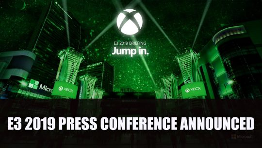 Microsoft E3 2019 Press Conference Announced for June 9th