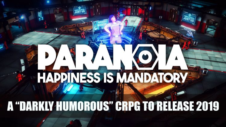 A Darkly Humorous CRPG Paranoia: Happiness is Mandatory Announced for PS4, Xbox One and PC