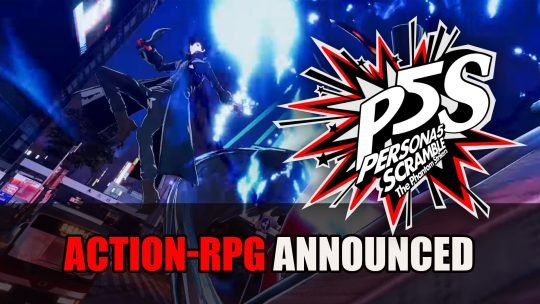 Persona 5 Scramble The Phantom Strikers Action-RPG Unveiled for PS4 and Switch