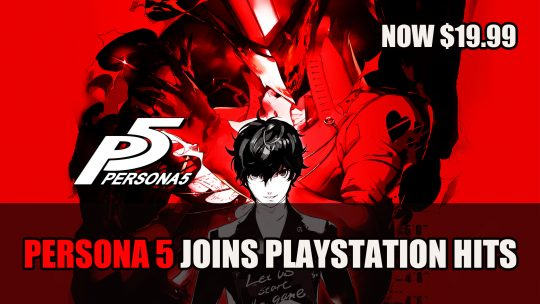 Persona 5 Joins Playstation Hits Now $19.99