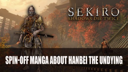 Sekiro Manga Adaptation Featuring Hanbei Will Be Available Free in Japanese