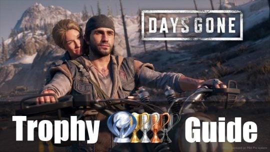 Days Gone Trophy Guide & Roadmap