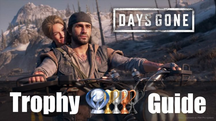 Days Gone Trophy Guide & Roadmap