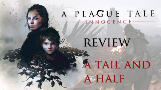 A Plague Tale: Innocence Review – A Tail and a Half