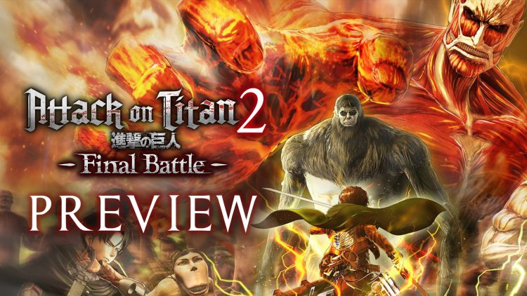 Attack on Titan 2 Final Battle Hands-On Preview