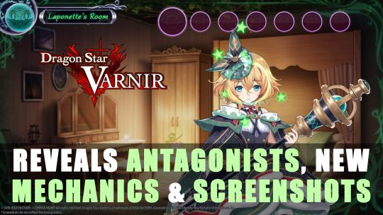 Dragon Star Varnir reveals Antagonists, New Mechanics & Screenshots