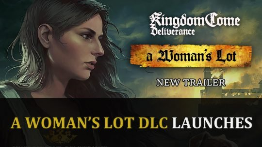 Kingdom Come Deliverance A Woman's Lot DLC Launches with Trailer