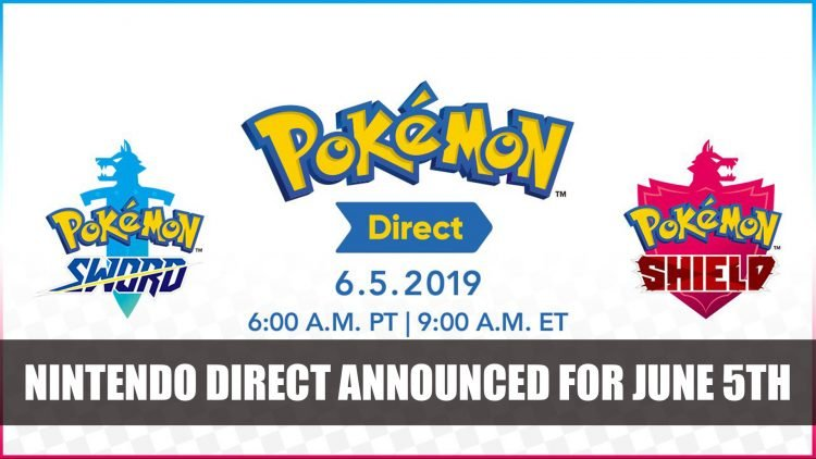 Pokemon Sword and Shield Nintendo Direct Announced for June 5th