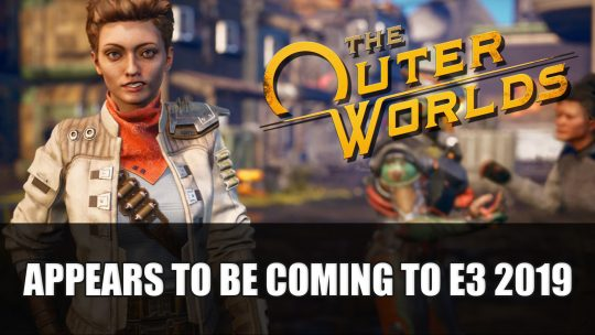 The Outer Worlds Appears to Be Coming to E3 2019