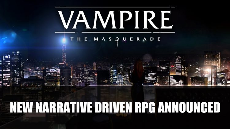 A Narrative Driven RPG Set in the Vampire The Masquerade Universe Developed by Big Bad Wolf