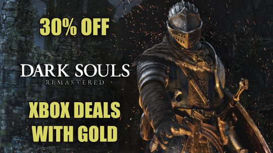 Dark Souls Remastered, Vampyr and More in Xbox Deals with Gold