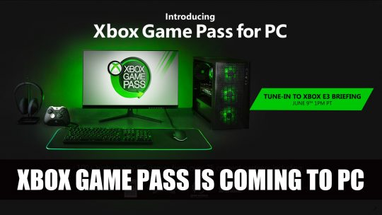 Xbox Game Pass Is Coming to PC with More Details at E3 2019
