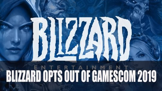 Blizzard Opts Out of Gamescom 2019