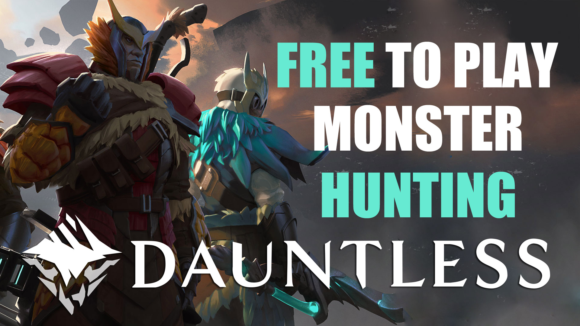 Dauntless Official Launch Overview: Free to Play Monster