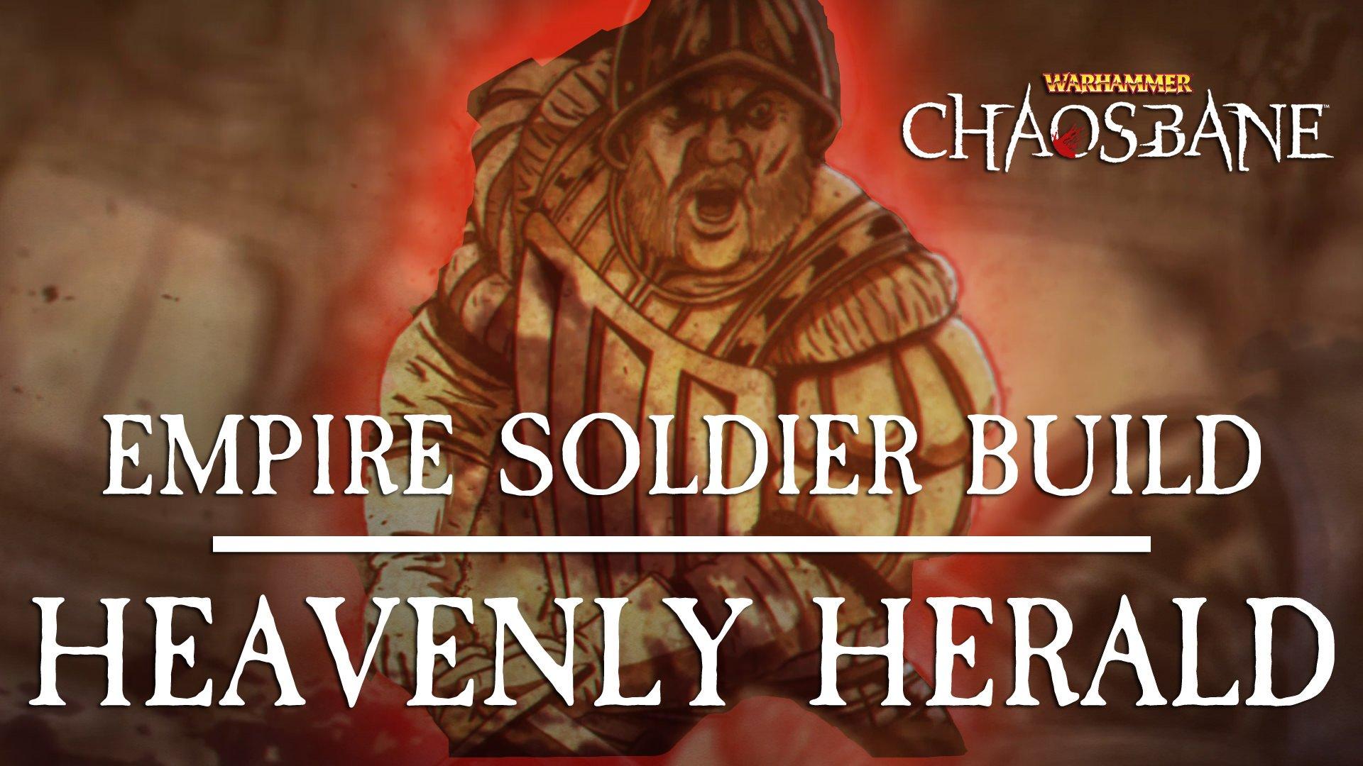 Warhammer Chaosbane Builds: Heavenly Herald (Empire Soldier