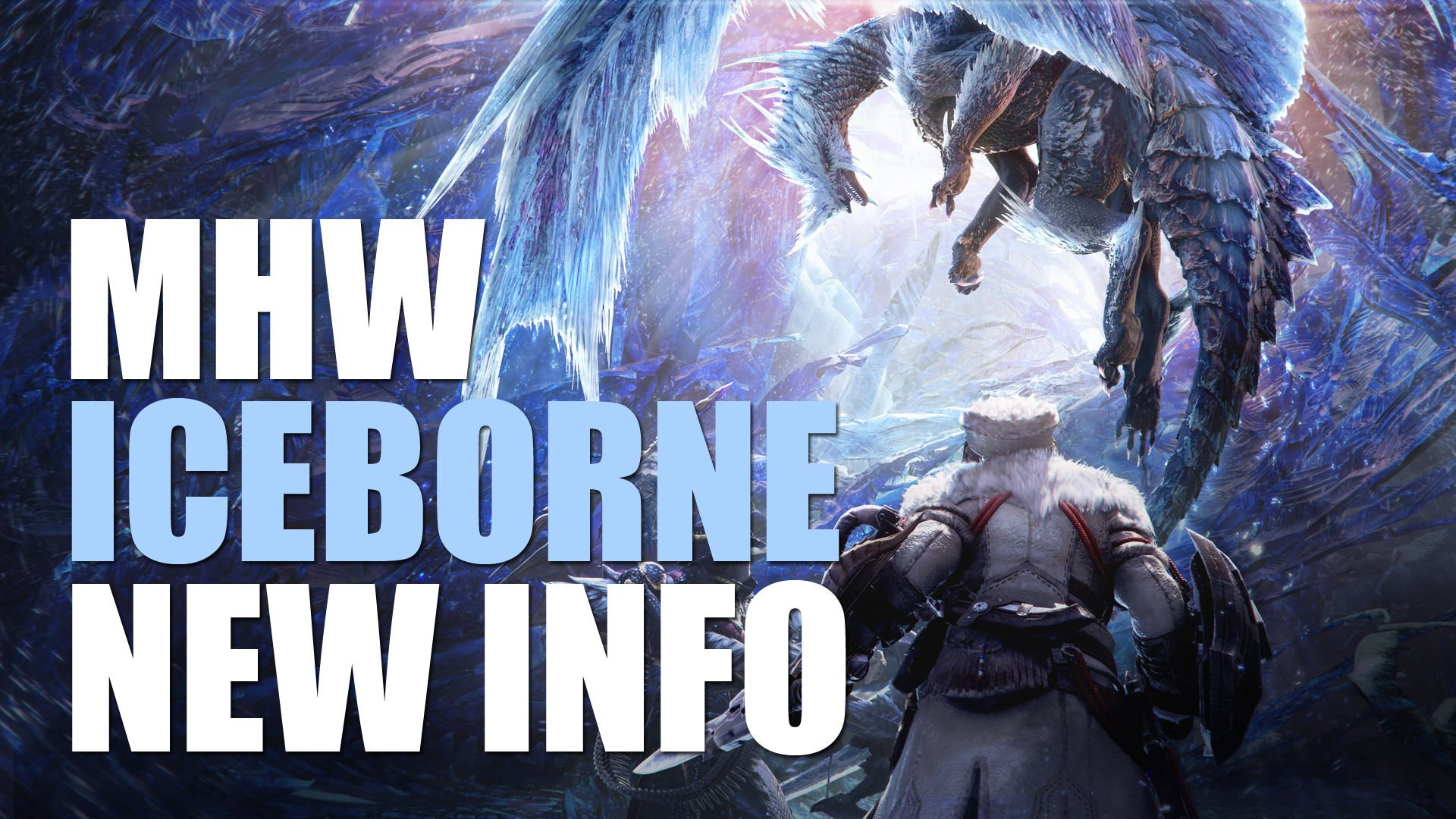 MHW Iceborne: Everything We Know, New Monsters, New Locale