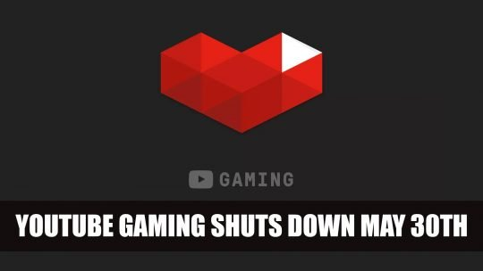 Google Will Shut Down Youtube Gaming App on May 30th