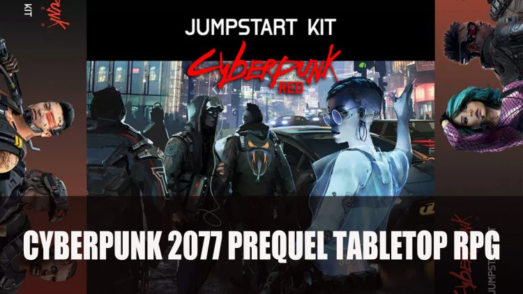 Cyberpunk 2077 Will Get a Prequel Tabletop RPG Starter Kit This August