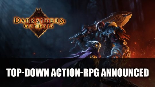 Darksiders Genesis Top-down Action-RPG Announced at E3