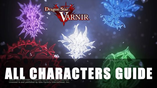 Dragon Star Varnir All Characters Guide