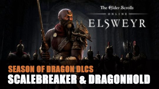 Elder Scrolls Online Scalebreaker and Dragonhold DLCs Announced