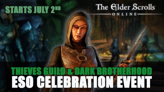 The Thieves Guild & Dark Brotherhood Celebration Starts July 2nd