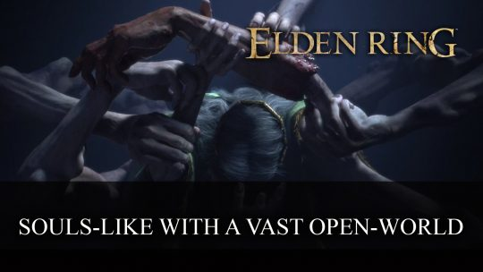 Elden Ring is a Souls-like but with a Vast Open-World